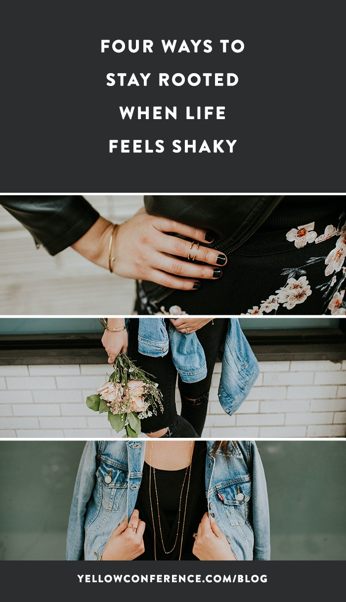 how-to-stay-rooted-when-life-feels-shaky